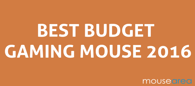 Best Budget Gaming mouse 2016